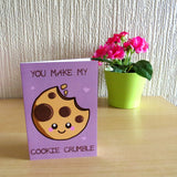 You Make My Cookie Crumble Greeting Card