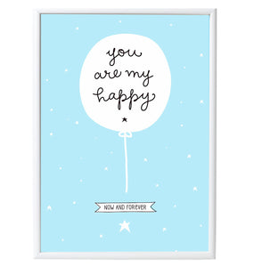 You Are My Happy Balloon Poster - 50 x 70 cm