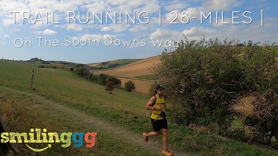 Smilinggg on The South Downs Way : Part 2 :