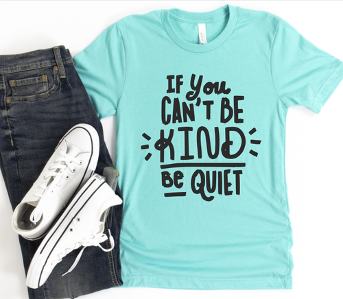 KIND OR QUIET - SHORT SLEEVE TEE (SEA GREEN)