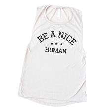 BE A NICE HUMAN - WOMEN'S WHITE MUSCLE TANK