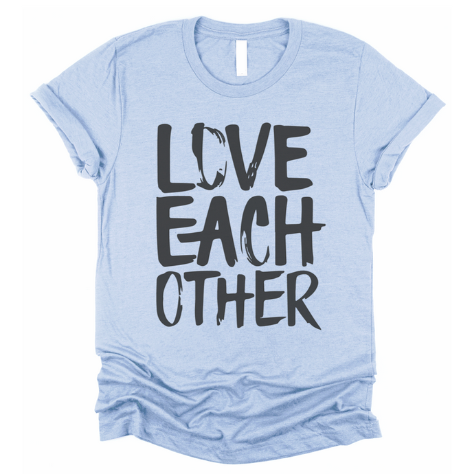 LOVE EACH OTHER - UNISEX TEE - SKY BLUE