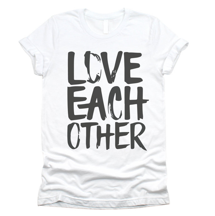 LOVE EACH OTHER - UNISEX TEE - WHITE