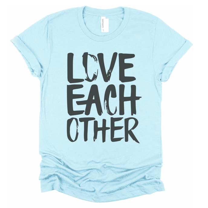LOVE EACH OTHER - UNISEX TEE - ICE BLUE