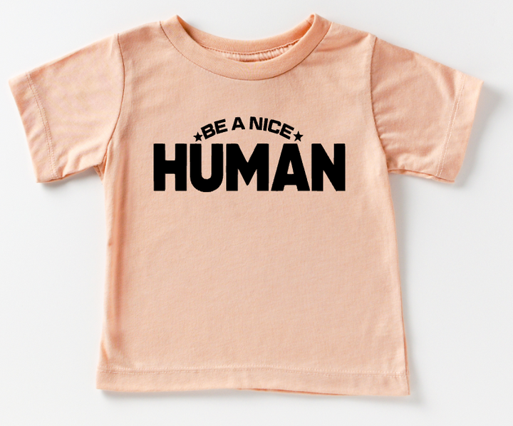 TODDLER/YOUTH - BE A NICE HUMAN BOLD (PEACH)