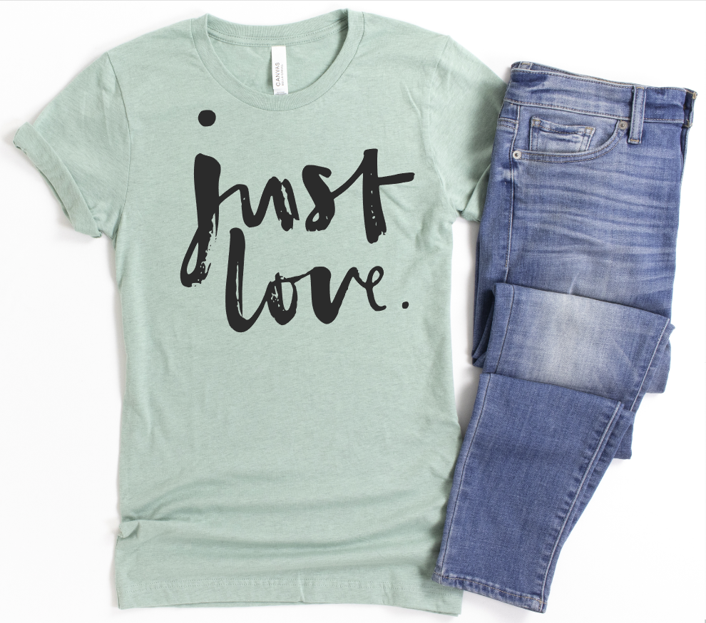 **STEAL OF THE DAY** - JUST LOVE - UNISEX DUSTY GREEN