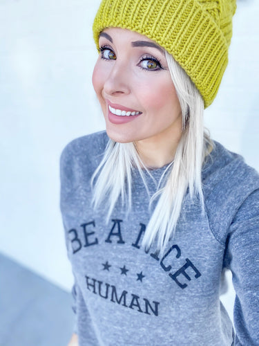 BE A NICE HUMAN - GREY FLEECE RAGLAN SWEATER