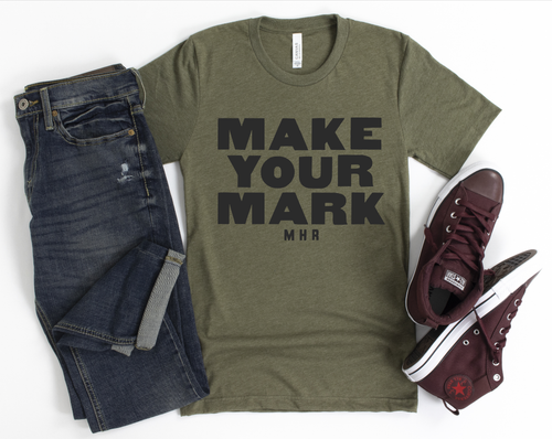MAKE YOUR MARK - UNISEX OLIVE TEE