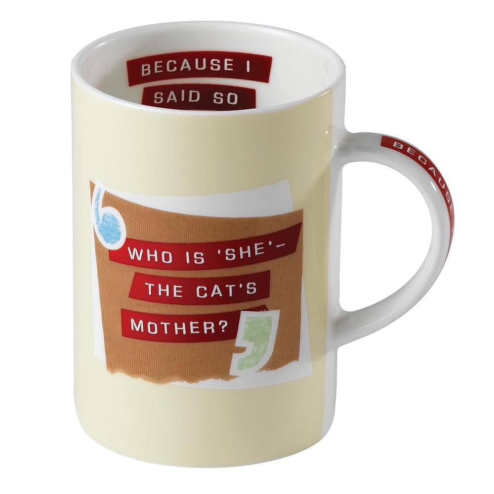 Who Is She The Cat'S Mother? Because I Said So 10.5Cm Mug  Boxed