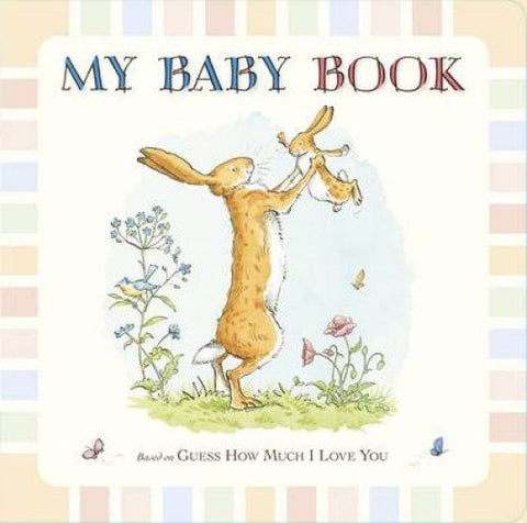 Guess How Much I Love You: My Baby Book Hardback