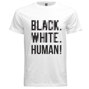 Black, White, Human! Blurred Lines T-Shirt (White) - Unisex