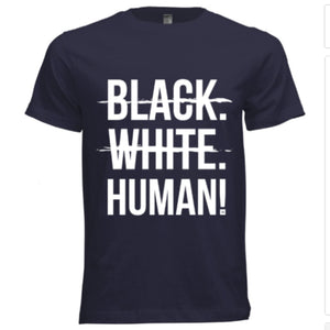 Black, White, Human! Signature T-Shirt (Navy Blue) - Unisex
