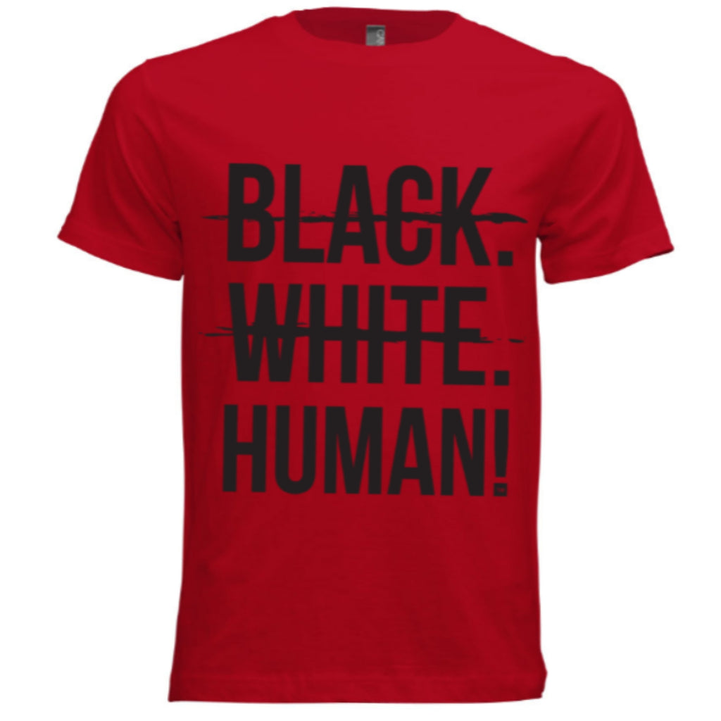 Black, White, Human! Signature T-Shirt (Limited Edition Red) - Unisex