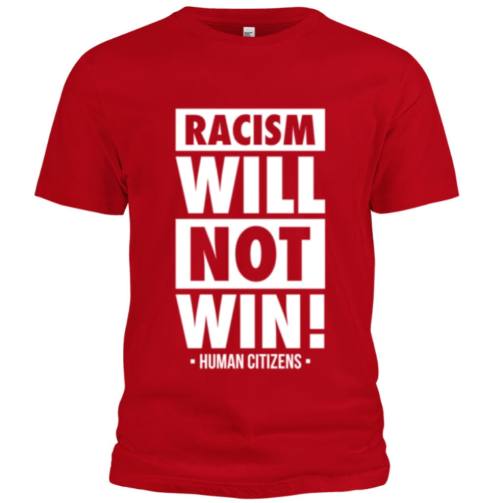 Racism Will Not Win T-Shirt (Red/White) - Unisex