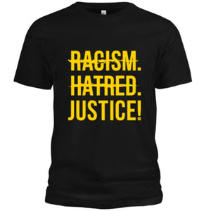 Racism, Hatred, Justice! Signature T-Shirt (Black/Yellow) - Unisex