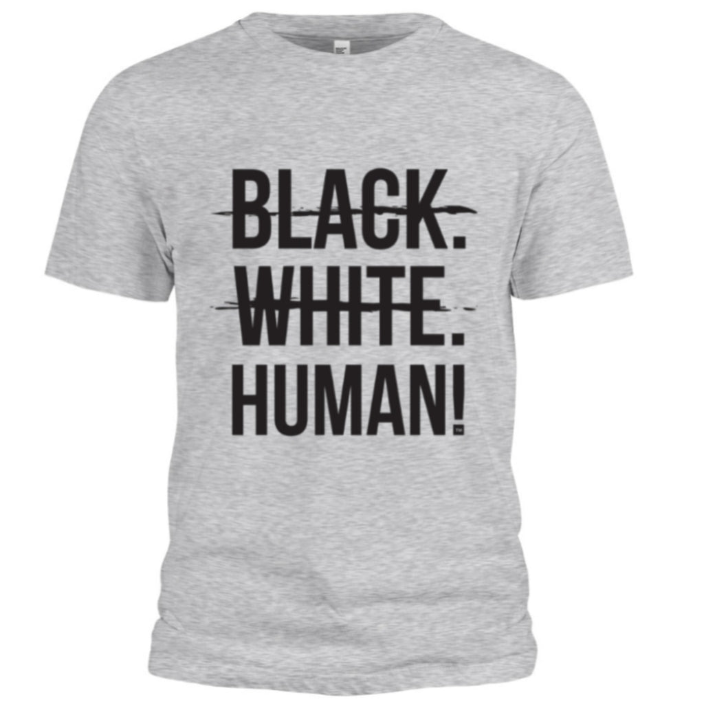 Black, White, Human! Signature T-Shirt (Heather Grey) - Unisex