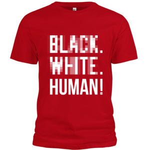 Black, White, Human! Blurred Lines T-Shirt (Red) - Unisex