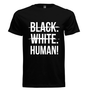 Youth - Black, White, Human! T-Shirt (Black) - Unisex