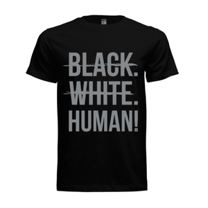 Black, White, Human! Signature T-Shirt (Black/Grey) - Unisex