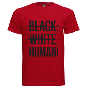 Black, White, Human! Signature T-Shirt (Red) - Unisex