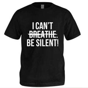 YOUTH - I CAN'T BE SILENT! T-Shirt (Black) - Unisex