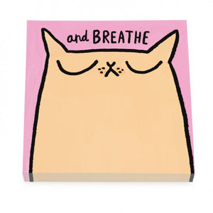 Breathe Cat Post It Notes