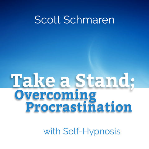 Take a Stand, Overcoming Procrastination