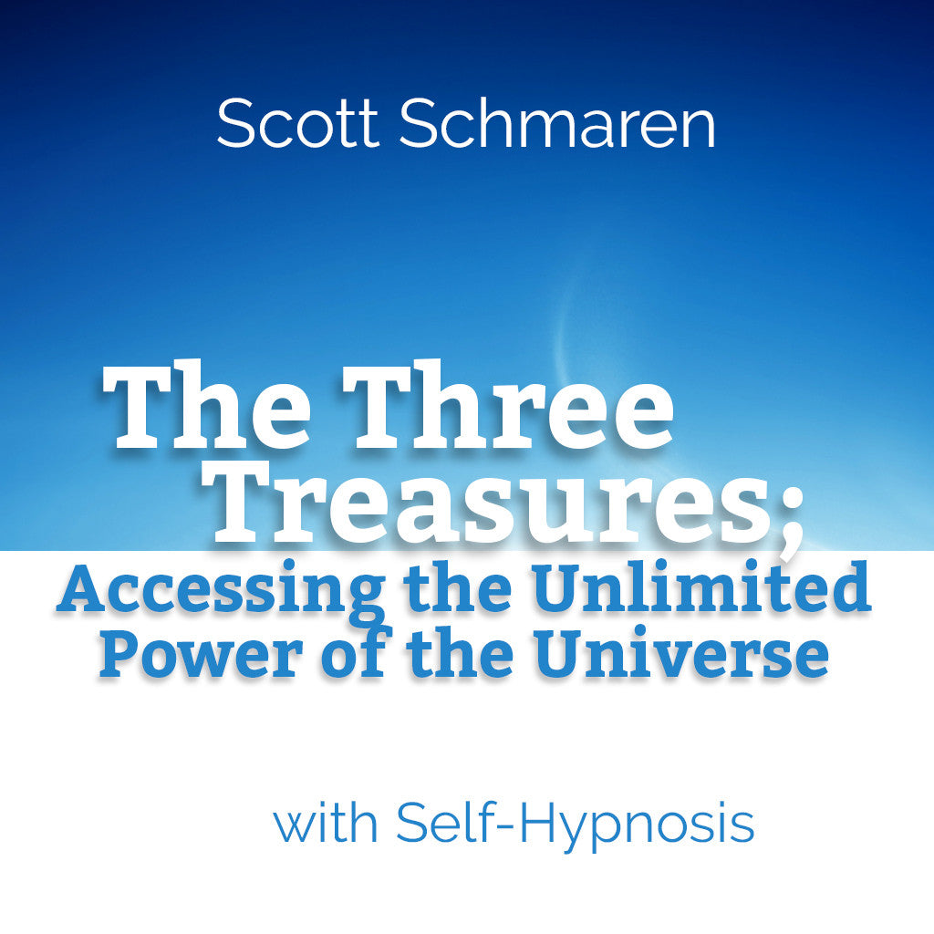 The Three Treasures, Accessing the Unlimited Power of the Universe
