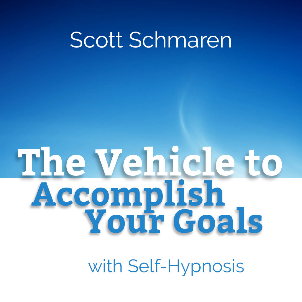 The Vehicle to Accomplish Your Goals