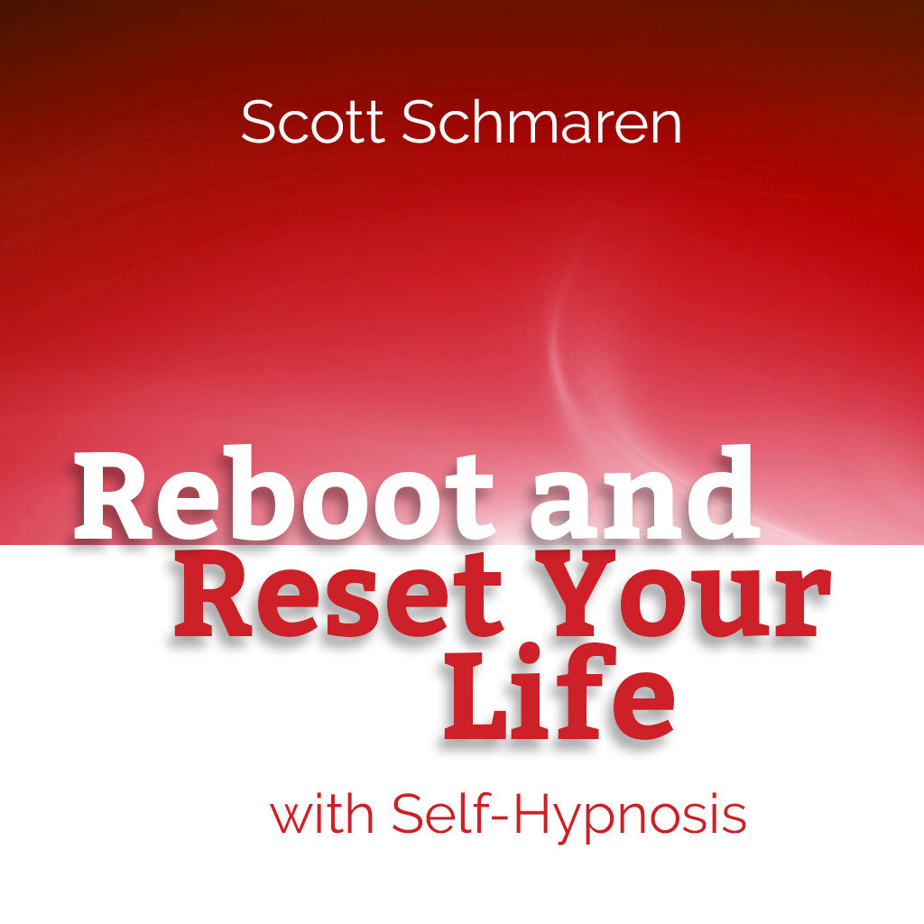 Reboot and Reset Your Life