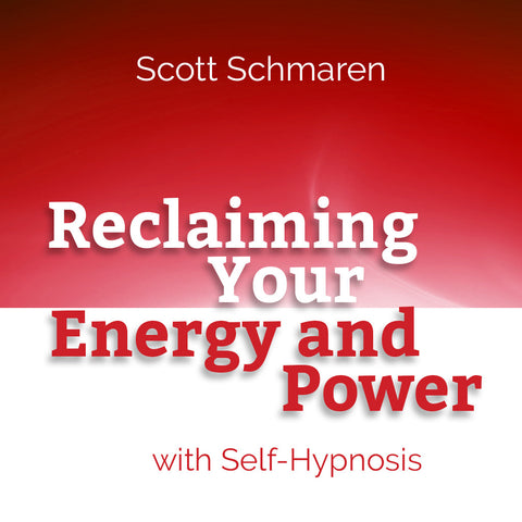Reclaiming Your Energy and Power