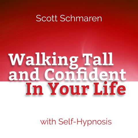 Walking Tall and Confident in Your Life