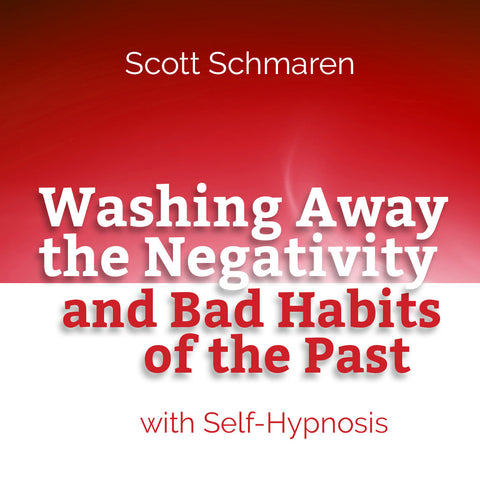 Washing Away the Negativity and Bad Habits of the Past
