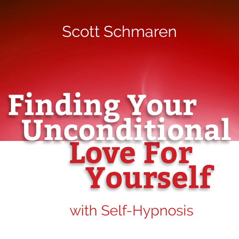 Finding Your Unconditional Love For Yourself