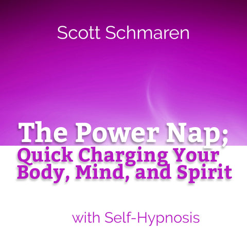 The Power Nap; Quick Charging Your Body, Spirit, and Mind