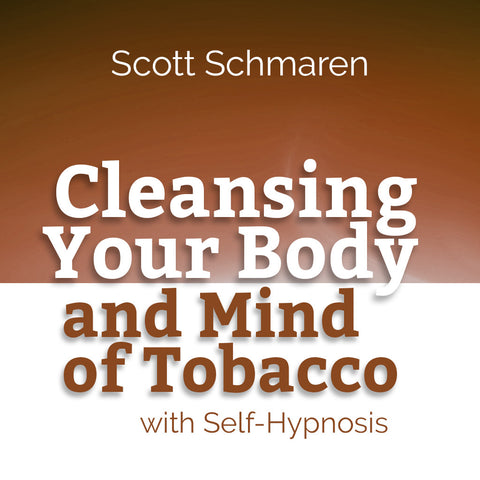 Cleansing Your Body and Mind of Tobacco