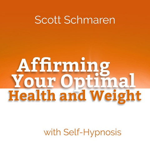Affirming Your Optimal Health and Weight