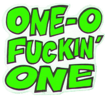 101 One-O-F*ckin-One Skateboard Sticker