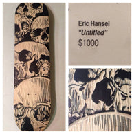 Eric Hansel Original Art Skateboard Deck