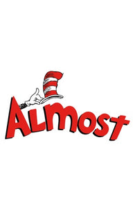 Almost x Dr Seuss Cat Hat Skateboard Sticker