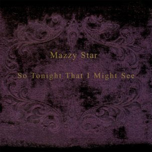Mazzy Star - So Tonight That I Might LP