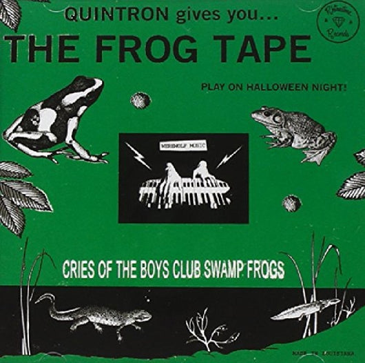 Quintron - The Frog Tape LP