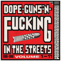 Dope-Guns-'N-Fucking In The Streets (Volume 1-11 • 1988-1998) 3x Gatefold Color Vinyl LP Amrep *digital download code included