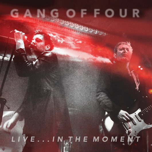 Gang Of Four - Live... In The Moment LP