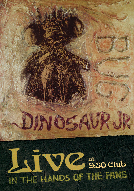 Dinosaur Jr. - Bug Live At 9:30 Club: In The Hands Of The Fans DVD