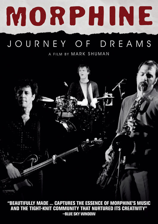Morphine - Journey Of Dreams DVD
