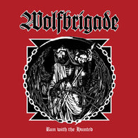 Wolfbrigade ‎– Run With The Hunted ltd red vinyl LP