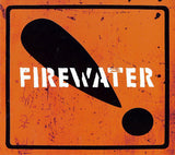 FIREWATER International Orange vinyl LP + MP3 Download NEW Tod A Cop Shoot Cop
