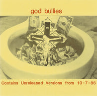 God Bullies - Tell Me / Creepy People 7