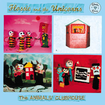 Flossie And The Unicorns - The Animals Clubhouse LP